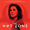 The Hot Zone graphic - with Julianna Margulies